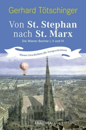 Von St. Stephan nach St. Marx