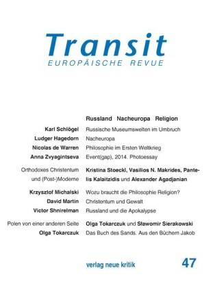 Transit 47. Europäische Revue