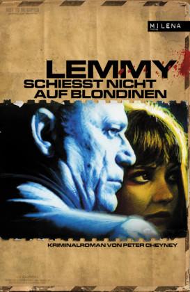Lemmy schießt nicht auf Blondinen