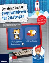 Der kleine Hacker: Programmieren für Einsteiger