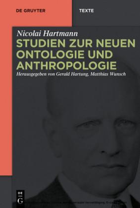 Studien zur Neuen Ontologie und Anthropologie