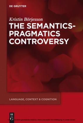 The Semantics-Pragmatics Controversy
