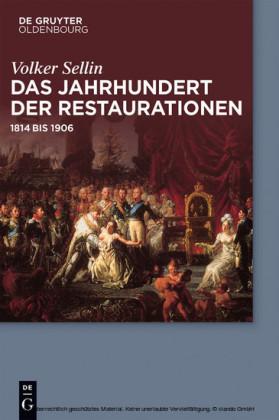 Das Jahrhundert der Restaurationen