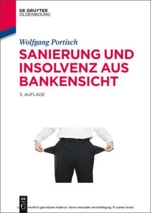 Sanierung und Insolvenz aus Bankensicht