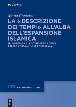 La 'descrizione dei tempi' all'alba dell'espansione islamica