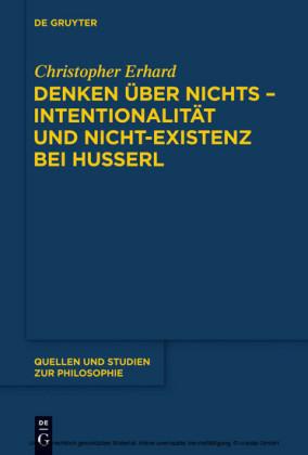 Denken über nichts - Intentionalität und Nicht-Existenz bei Husserl