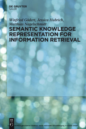 Semantic Knowledge Representation for Information Retrieval