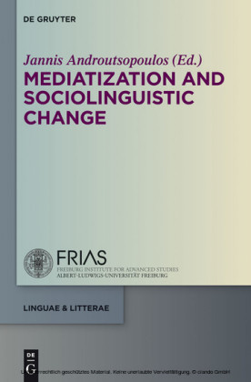 Mediatization and Sociolinguistic Change