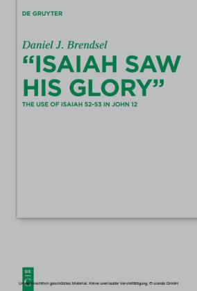 'Isaiah Saw His Glory'