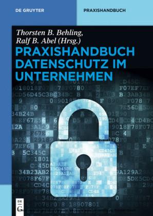 Praxishandbuch Datenschutz im Unternehmen