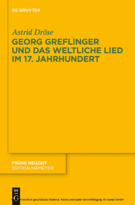 Georg Greflinger und das weltliche Lied im 17. Jahrhundert