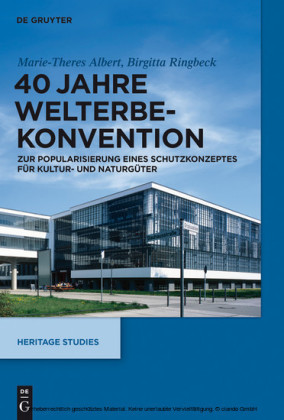 40 Jahre Welterbekonvention