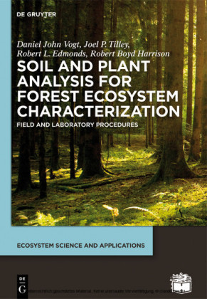 Soil and Plant Analysis for Forest Ecosystem Characterization