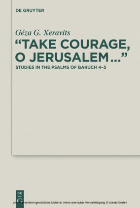 'Take Courage, O Jerusalem...'