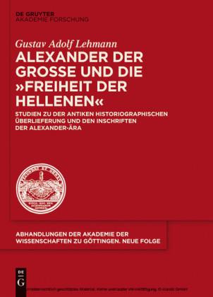 Alexander der Große und die 'Freiheit der Hellenen'