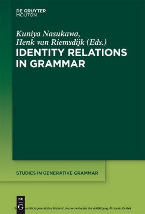 Identity Relations in Grammar