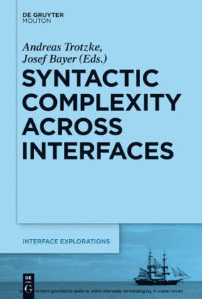 Syntactic Complexity across Interfaces