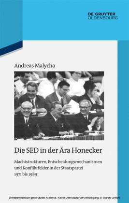 Die SED in der Ära Honecker