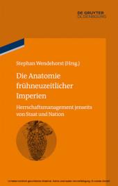 Die Anatomie frühneuzeitlicher Imperien