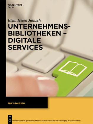 Unternehmensbibliotheken - Digitale Services