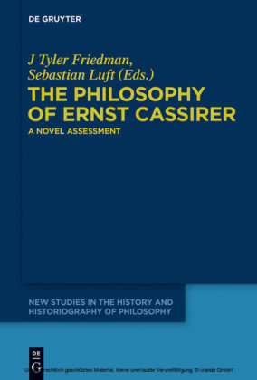 The Philosophy of Ernst Cassirer