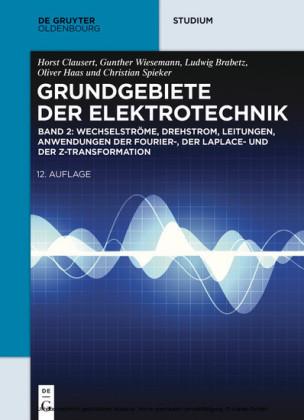 Wechselströme, Drehstrom, Leitungen, Anwendungen der Fourier-, der Laplace- und der Z-Transformation