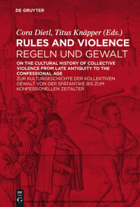 Rules and Violence / Regeln und Gewalt