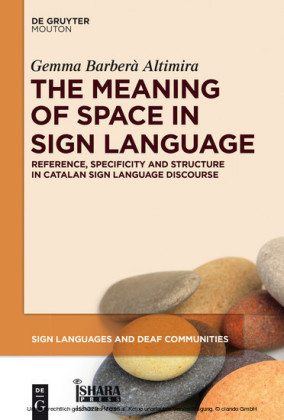 The Meaning of Space in Sign Language