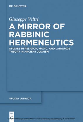 A Mirror of Rabbinic Hermeneutics