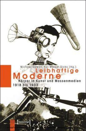 Leibhaftige Moderne