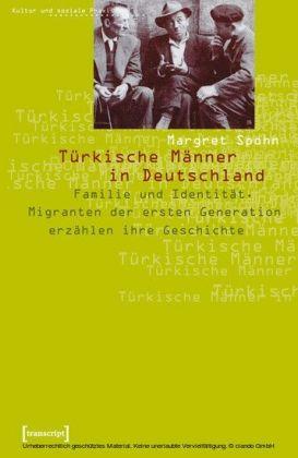 Türkische Männer in Deutschland