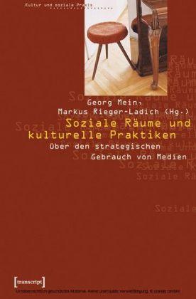 Soziale Räume und kulturelle Praktiken