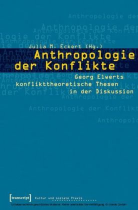 Anthropologie der Konflikte