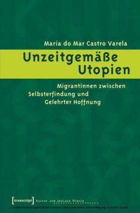 Unzeitgemäße Utopien