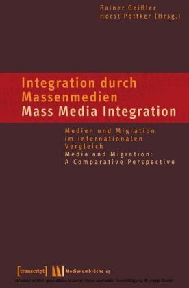 Integration durch Massenmedien / Mass Media-Integration