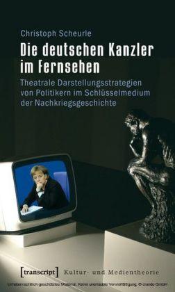 Die deutschen Kanzler im Fernsehen