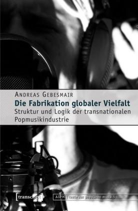 Die Fabrikation globaler Vielfalt