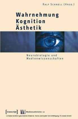 Wahrnehmung - Kognition - Ästhetik