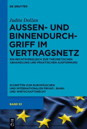 Außen- und Binnendurchgriff im Vertragsnetz