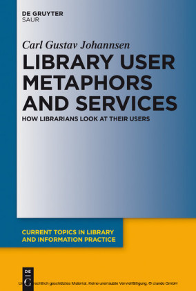 Library User Metaphors and Services