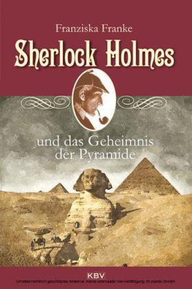 Sherlock Holmes und das Geheimnis der Pyramide