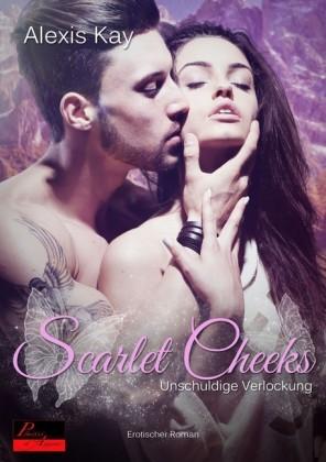 Scarlet Cheeks: Unschuldige Verlockung