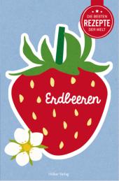 Die besten Rezepte der Welt - Erdbeeren Cover