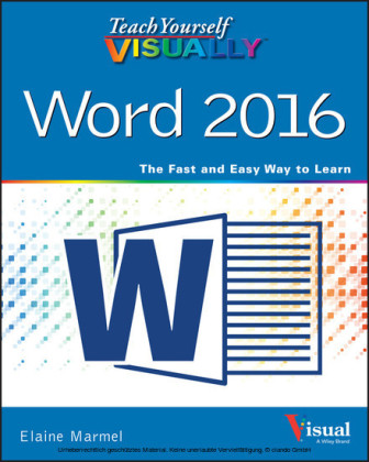Teach Yourself VISUALLY Word 2016,