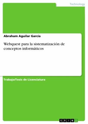 Webquest para la sistematización de conceptos informáticos