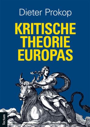 Kritische Theorie Europas