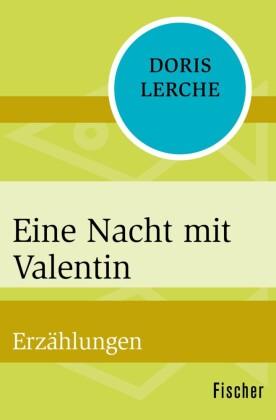 Eine Nacht mit Valentin