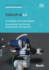 Industrie 4.0 - Grundlagen und Anwendungen