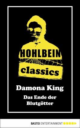 Hohlbein Classics - Das Ende der Blutgötter