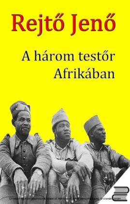 A három testör Afrikában